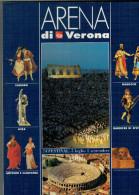 ARENA DI VERONA   1996   PUBBLICAZIONE  UFFICIALE DELLA 74a STAGIONE  LIRICA - Books, Magazines, Comics