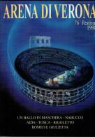 ARENA DI VERONA   1998   PUBBLICAZIONE  UFFICIALE DELLA 76a STAGIONE  LIRICA - Books, Magazines, Comics