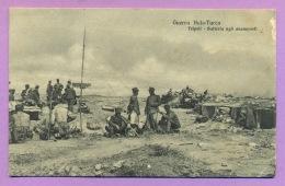 Cartolina Militare - Guerra Italo-Turca - Tripoli - Batteria Agli Avamposti - Guerres - Autres