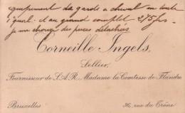 Corneille INGELS Sellier Fournisseur De S.A.R. Madame La Comtesse De FLANDRE Bruxelles Vers 1900 - Cartes De Visite