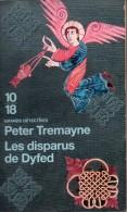 Les Disparus De Dyfed Par Peter Tremayne - Grand Détectives 10/18 N°412510/18 - 10/18 - Grands Détectives