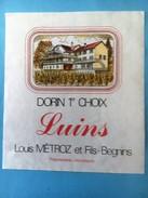 1492 - Suisse Vaud Luins Dorin 2 étiquettes  Paul Métroz/ Louis Métroz Begnins - Etiquettes