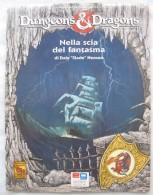 A954   GIOCO DI RUOLO NELLA SCIA DEL FANTASMA DI DALE SLADE HENSON (MAI USATO) DUNGEONS DRAGONS EDITRICE GIOCHI - Dungeons & Dragons