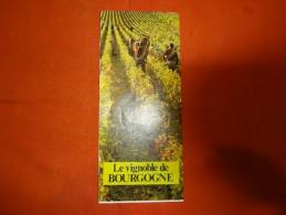 Dépliant Touristique - Le Vignoble De Bourgogne (Mercurey, Gevrey Chambertin, Pommard, Volnay, Aloxe Corton, Meursault ) - Dépliants Touristiques