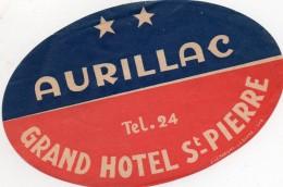 VIEILLE ETIQUETTE AUTOCOLLANTE GRAND HOTEL ST PIERRE A AURILLAC FRANCE VINTAGE LUGGAGE LABEL - Etiquettes D'hotels