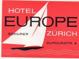 VIEILLE ETIQUETTE AUTOCOLLANTE HOTEL EUROPE SCHURER A ZURICH SUISSE VINTAGE LUGGAGE LABEL - Etiquettes D'hotels