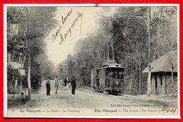 62 - Le TOUQUET - PARIS PLAGE -- La Forêt - Le Tramway - Le Touquet