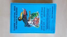Vlaamse Volkstaal, Bron Van Humor En Wijsheid Door Henri Mullebrouck, 1984, 472 Blz. - Livres, BD, Revues