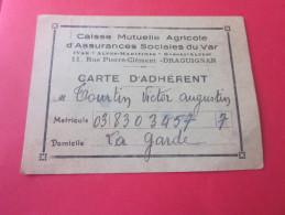 CARTE DE MEMBRE CAISSE MUTUELLE AGRICOLE ASSURANCES SOCIALES DU VAR à DRAGUIGNAN ADHERANT à LA GARDE 83 - Kaarten