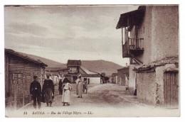 Carte Postale - ALGERIE - 14 BATNA - Rue Du Village Nègre. - LL - 1918 - Batna