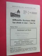 CARTE KURKARTE DU CASINO KURSAAL à  LUCERNE LUZERN OFFIZIELLE KURKOMITEE 1955 VOIR PLAN EN SUISSE HELVETIA - Tickets D'entrée