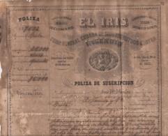 "E518 CUBA SPAIN ESPAÑA OLD DOC ""EL IRIS"" OLD FIRE POLIZA. 1860. POLIZA DE SEGURO CONTRA INCENDIOS - Shareholdings"