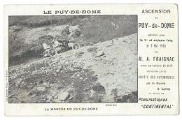 """Ascension Du Puy De Dôme Effectuée Par A Fraignac 9 Mai 1905 Avec Voiture 16 H-P Et Pneus """"Continental"""" - France"""