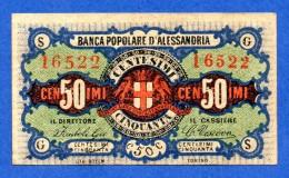 Italy Biglietto Fiduciario 50 Centesimi / 0.50 Lire - Banca Popolare Di Alessandria 1870 R3  Sup / Au - [ 1] …-1946 : Regno