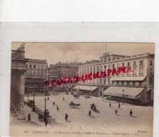 33 - BORDEAUX - LA PLACE DE LA COMEDIE ET L' HOTEL DE BORDEAUX - Bordeaux