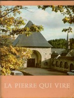 LA PIERRE QUI VIRE  Abbaye Sainte-Marie De La Pierre-qui-Vire  Saint-Léger-Vauban , Collectif, 1982 - Bourgogne