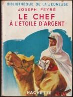 Joseph Peyré - Le Chef à L´étoile D´argent - Bibliothèque De La Jeunesse - ( 1952 ) . - Bücher, Zeitschriften, Comics