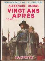 Alexandre Dumas - Vingt Ans Après - ( Tome II )  - Bibliothèque De La Jeunesse - ( 1952 ) . - Bücher, Zeitschriften, Comics