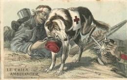 LE CHIEN AMBULANCIER - SERVICE DE SANTE DES ARMEES  - ILLUSTRATION SATIRIQUE ANTI ALLEMANDE - War 1914-18