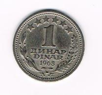 °°°JOEGOSLAVIE  1  DINAR  1968 - Yougoslavie