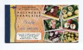 !!! POLYNESIE : CARNET N°99 FRUITS DE FENNA NEUF ** - Carnets