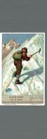 Cromo Liebig  Alpiniste  Sur Le Neve - Liebig