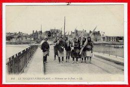 62 - Le TOUQUET - PARIS PLAGE -- Pêcheuses Sur Le Pont - Le Touquet