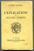 Lucien ROMIER Explication De Notre Temps 1925 - Livres, BD, Revues