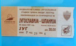 YUGOSLAVIA : SPAIN - 1997. Football Soccer Match Ticket Foot Billet Fussball Calcio Futbol Futebol Espana Espanol - Eintrittskarten