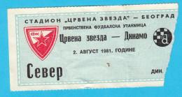 FK CRVENA ZVEZDA ( FC Red Star Belgrade ) : DINAMO Zagreb - 1981. Yugoslavia Premier League Football Soccer Match Ticket - Eintrittskarten