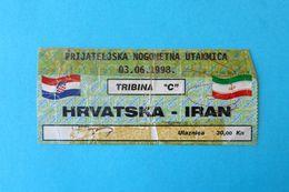CROATIA : IRAN - 1998. Football Soccer Match Ticket Fussball Futbol Futebol Calcio Foot Billet * Persie Persia - Eintrittskarten