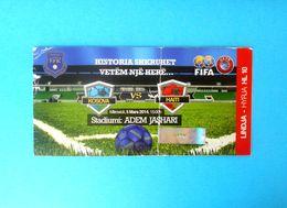 KOSOVO : HAITI - 2014. First Match In History * Football Soccer Ticket Fussball Calcio Foot Billet * Kosova Kosovë - Eintrittskarten