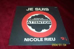NICOLE RIEU  ° JE SUIS - Autographes
