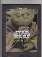 Star Wars - Mythe Et Science - Merchandising