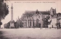 NANTES - La Cathédrale - Colonne Louis XVI - Place Du Maréchal Foch - Nantes