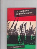 La Révolte Du Peuple Hongrois - Causes Et Déroulement - Hongrie ... - Histoire