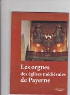 Orgues Des églises De Payerne - Histoire