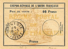 Coupon France Franco-colonial Union Française Type UF 7  - 16 Francs - IRC IAS - Saint-Dié Vosges 1952 - Coupons-réponse