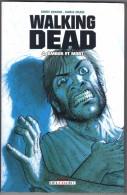 """WALKING-DEAD  N° 4  """" AMOUR ET MORT  """" DELCOURT  DE 2011 - Bücher, Zeitschriften, Comics"""