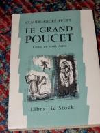 CLAUDE-ANDRE PUGET - Le Grand Poucet : Conte En Trois Actes - Autres