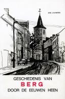 KAMPENHOUT - Geschiedenis Van Berg Door De Eeuwen Heen - Door Jos. Lauwers - Kampenhout