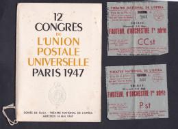 12 è Congresde L' Union Postale Universelle Paris 1947 Programme + Ticket Entree Soiree Gala Theatre National De L'Opera - Tickets - Vouchers