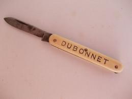 - Couteau. Canif - Ancien Petit Couteau Publicitaire DUBONNET - - Couteaux