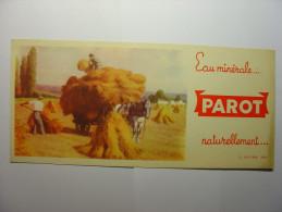 BUVARD ANCIEN - PAROT EAU MINERALE NATURELLEMENT ... - IMP B. SIRVEN - Paysans Bottes De Foin Attelage Cheval - Buvards, Protège-cahiers Illustrés