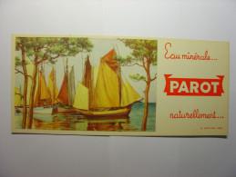 BUVARD ANCIEN - PAROT EAU MINERALE NATURELLEMENT ... - IMP B. SIRVEN - Voile Voilier Bateau Navire Boat - Buvards, Protège-cahiers Illustrés