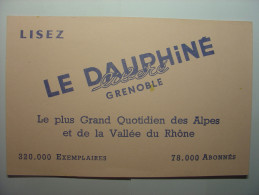BUVARD ANCIEN - LISEZ LE DAUPHINE LIBERE GRENOBLE - 21cm X 13.5cm - Papel Secante