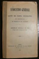 Compte Rendu De L Assemblee Generale De 1903 - Agent Des Postes Telegraphes - 240 Pages - Frais De Port 2.50 Euros - Littérature