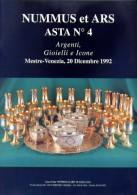 Nummus Et Ars - Catalogo Asta N.4 - Argenti - Gioelli E Icone - Mestre - Venezia - 20 Dicembre 1992 - Livres & Logiciels