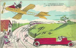 L Aviateur A Vaincu Le Rail Et L Automobile Xavier Sager - Humour