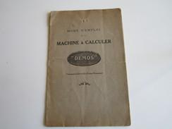 """Mode D'Emploi De La MACHINE A CALCULER """"DEMOS"""" Fabriquée à GRANGES - Suisse Française  (16 Pages) - France"""